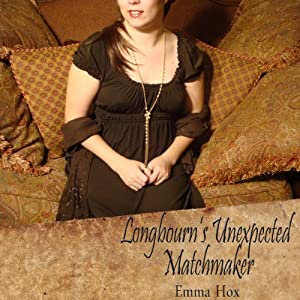 Longbourn's Unexpected Matchmaker Audiobook