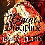 The Count's Discipline | Emily Tilton