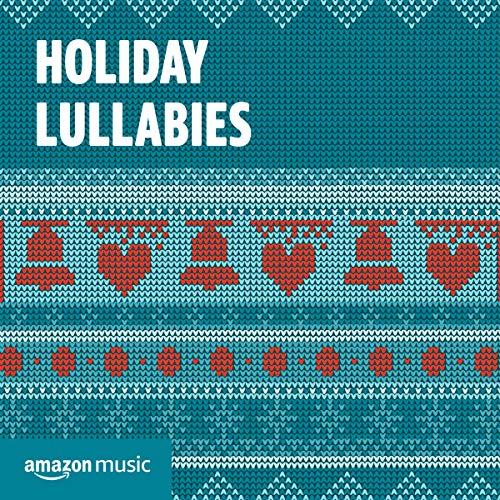 Holiday Lullabies (Christmas Disney Holiday)