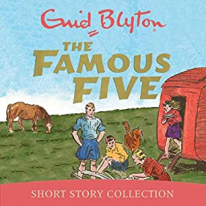 The Famous Five Short Story Collection Hörspiel