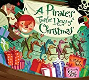 A Pirate's Twelve Days of Christmas by…