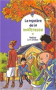 """Afficher """"L'école d'Agathe n° 33 Le mystère de la maîtresse"""""""