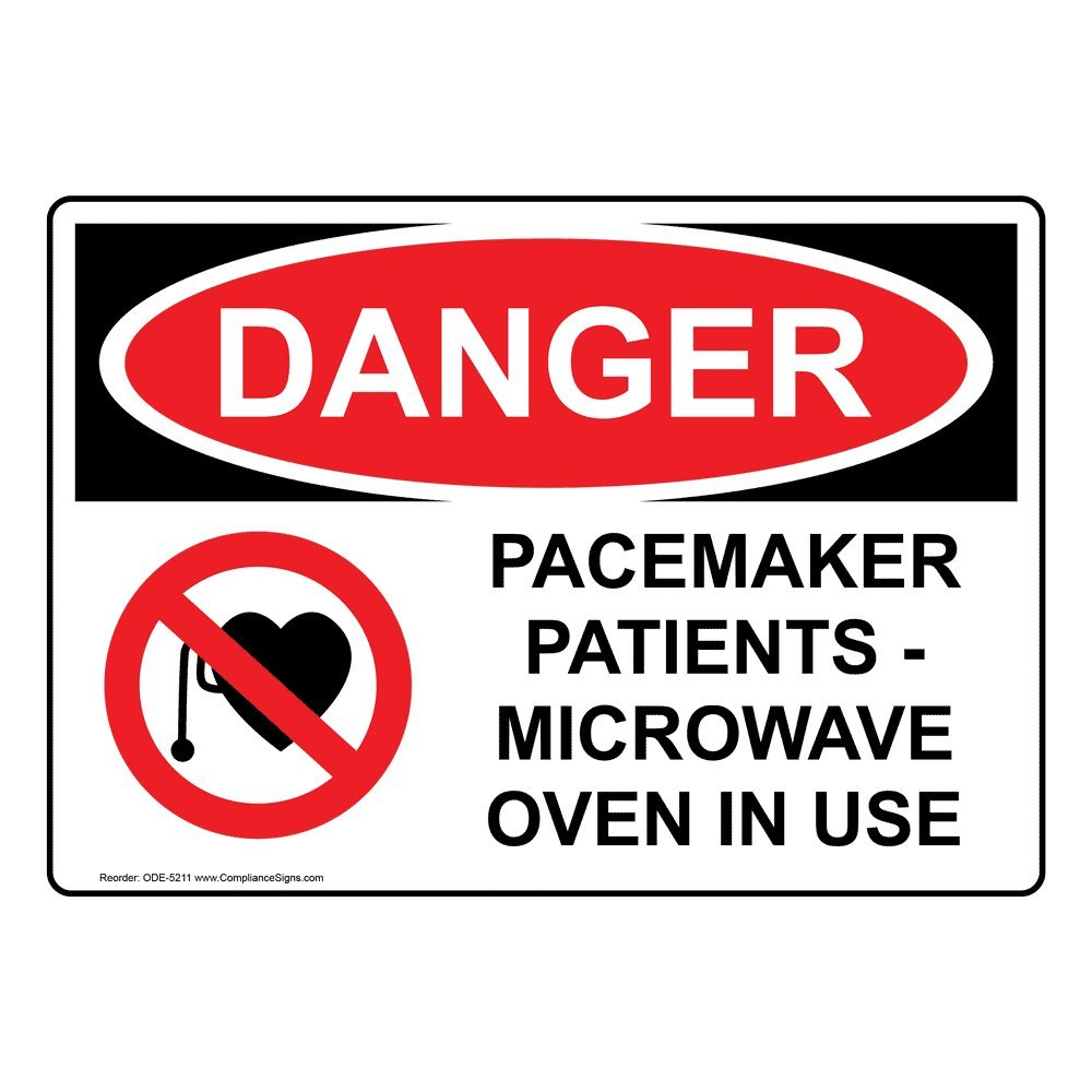 Pacemakers And Microwaves >> Compliancesigns Aluminum Osha Danger Pacemaker Patients Microwave