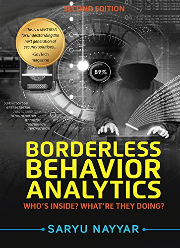 Borderless Behavior Analytics - Second Edition: Who's Inside? What're They  Doing?