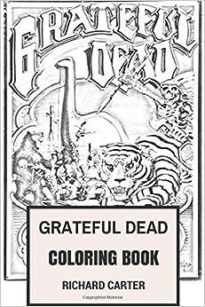 grateful dead coloring book californian rock band american legends jerry garcia and bob weir inspired adult coloring book - Grateful Dead Coloring Book