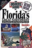 The Insiders' Guide to Florida's Great Northwest, Robin H. Rowan and Clark Perry, 0912367709