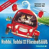 Robbi, Tobbi und das Fliewatüüt - Das Original-Hörbuch zum Film: 6 CDs