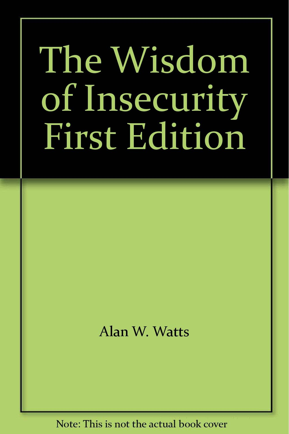 The wisdom of insecurity first edition alan w watts amazon books fandeluxe Image collections