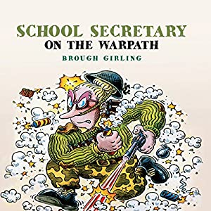 School Secretary on the Warpath Audiobook