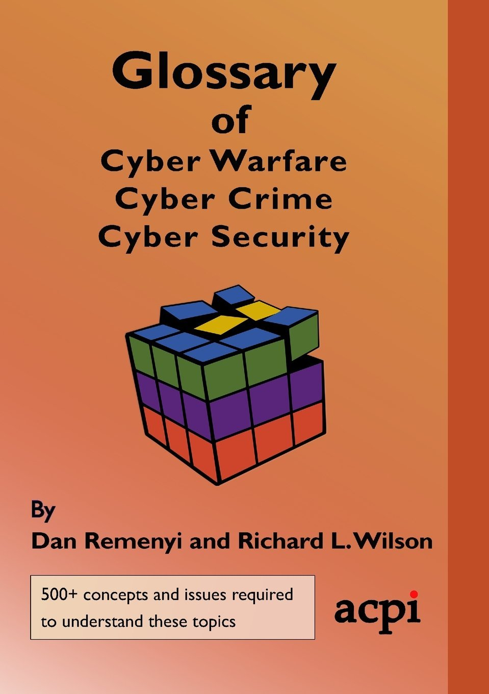 Read Online Glossary of Cyber Warfare, Cyber Crime and Cyber Security pdf