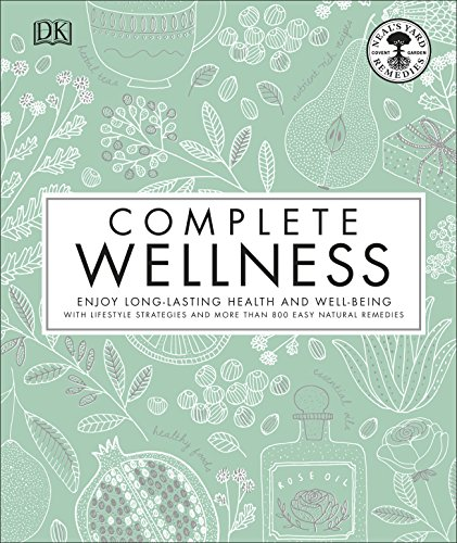 61SVlQ95QAL - Complete Wellness: Enjoy long-lasting health and well-being with more than 800 natural remedies