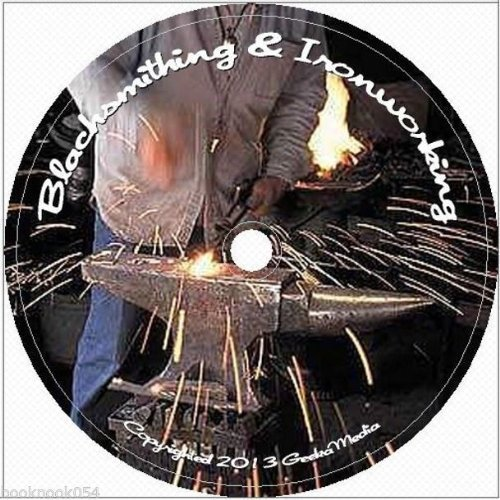 Learn Backyard Blacksmithing At Home 129 Books & Guides for Metal Working & Homesteading
