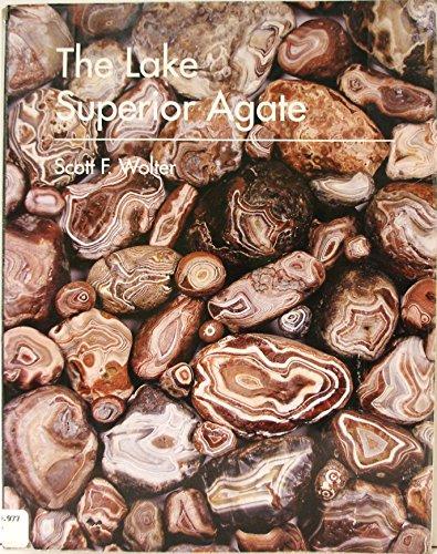 The Lake Superior Agate