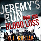 Blood Loss: Jeremy's Run | G.F. Gustav