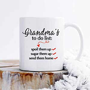 Grandma's To Do List Spoil Sugar Send Them Up Home - Insulated Ceramics Coffee Tea Mugs Cup with Customized Quotes Happy Birthday Gifts for Parents Office Study White 11 Ounce