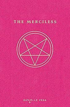 The Merciless by [Vega, Danielle]