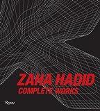 Zaha Hadid: Complete Works, Zaha Hadid, 0847833011