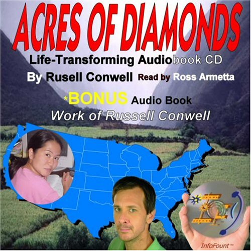 Acres of Diamonds: Bonus the Work of Russell Conwell