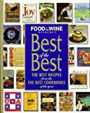 Food and Wine Presents Best of the Best, Food and Wine Magazine Staff, 0916103447