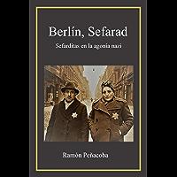 Berlín, Sefarad: sefarditas en la agonía nazi