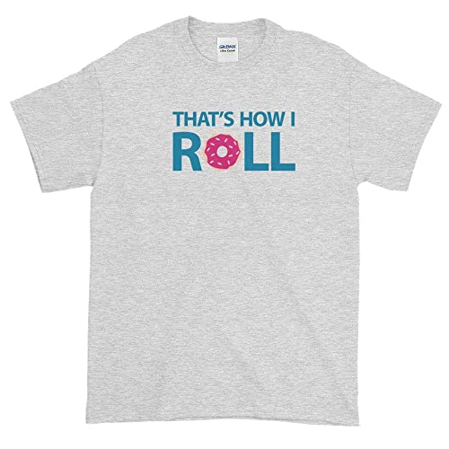 de2e0984 Image Unavailable. Image not available for. Color: That's How I Roll Donut  ...