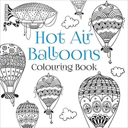 The Hot Air Balloons Colouring Book (Colouring Books)