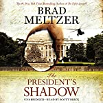 The President's Shadow: The Culper Ring Series | Brad Meltzer