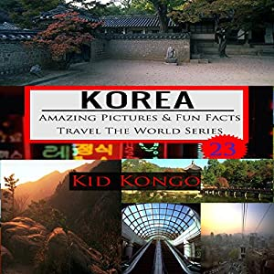 Korea - Fun Facts Audiobook