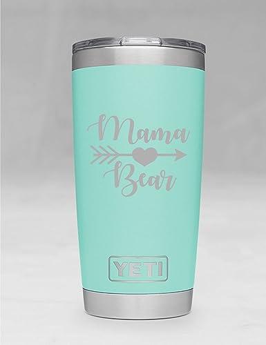Mama Bear Yeti Tumbler Additional Colors Available Engraved Yeti Rambler 20 Oz Yeti 30 Oz Yeti Personalized Yeti Yeti Gift Laser Engraved