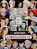 "The Women of ""Coronation Street"""