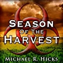 Season of the Harvest Audiobook by Michael R. Hicks Narrated by Edward E. French