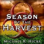 Season of the Harvest | Michael R. Hicks