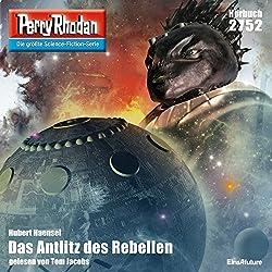 Das Antlitz des Rebellen (Perry Rhodan 2752)