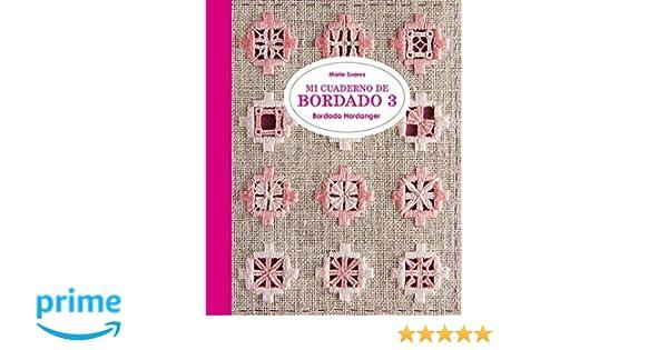 Mi Cuaderno de bordado 3. Bordado Hardanger (GGDiy): Amazon.es ...