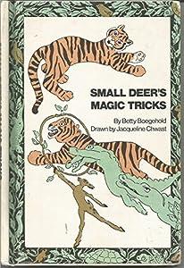 Small Deer's Magic Tricks
