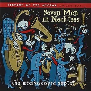 Seven Men In Neckties