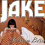 Jake | Alessia Brio