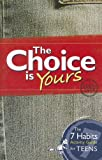 The Choice Is Yours, Stephen R. Covey, 1933976616