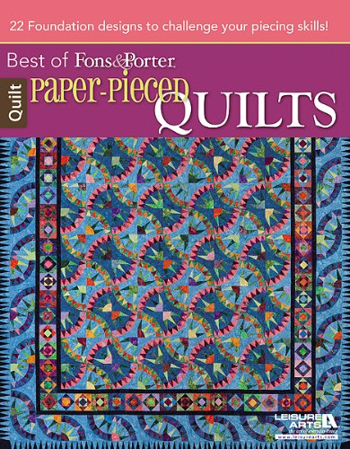 (Paper-Pieced Quilts: Best of Fons and Porter: Best of Fons & Porter)