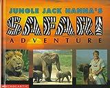 Jungle Jack Hanna's Safari Adventure, Jack Hanna, 059067322X