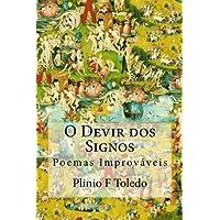 O Devir DOS Signos: Poemas Improvaveis