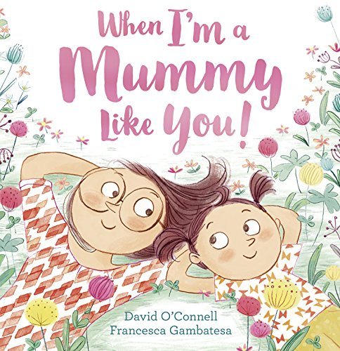 When I'm a Mummy Like You! ()