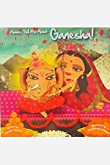 Amma, Tell Me About Ganesha! Paperback