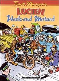 Lucien, tome 8 : Week-End Motard par Frank Margerin