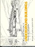 An Architect's Sketchbook of Underground Buildings and Earth Shelters, Wells, Malcolm, 096218781X