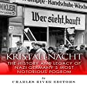 Kristallnacht: The History and Legacy of Nazi Germany's Most Notorious Pogrom Audiobook by  Charles River Editors Narrated by Dan Gallagher