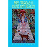 Mrs Vargas and the Dead Naturalist