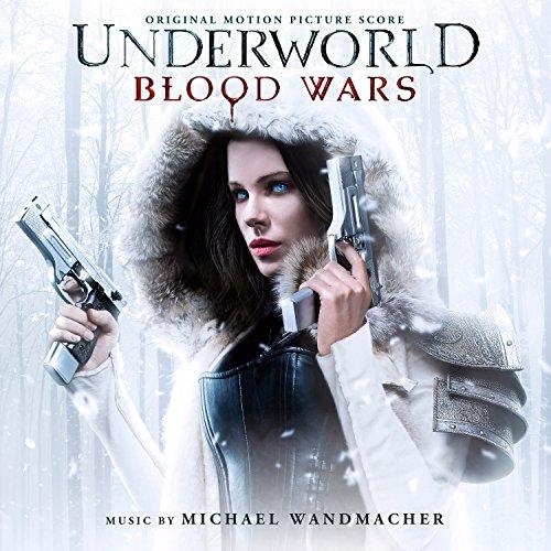 Underworld: Blood Wars (Original Motion Picture Soundtrack)