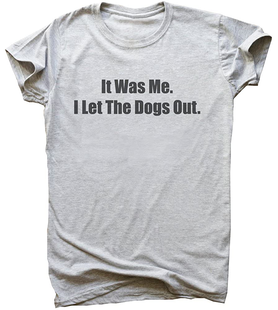 IDcommerce It was Me I Let The Dogs Out Mens T-Shirt XX-Large Gray