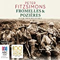 Fromelles and Pozières: In the Trenches of Hell Audiobook by Peter FitzSimons Narrated by Richard Aspel